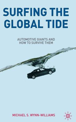Surfing the Global Tide: Automotive Giants and How to Survive Them