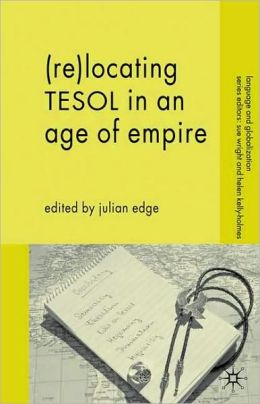 Re-Locating Tesol In An Age Of Empire