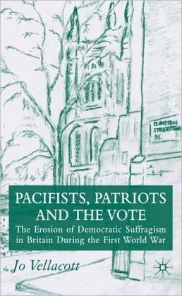 Pacifists, Patriots And The Vote