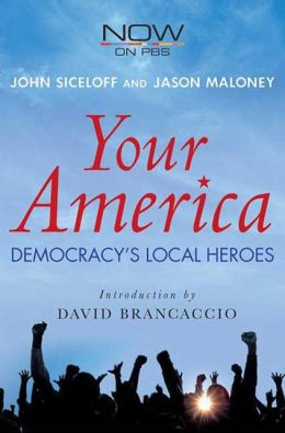 Your America: Democracy's Local Heroes