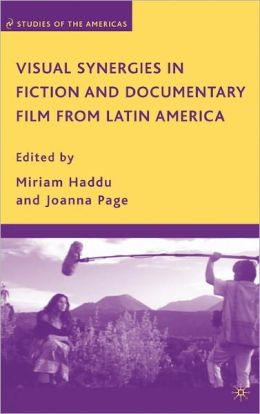 Fiction and Documentary Filmmaking in Latin America