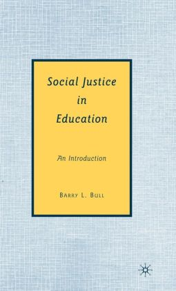 Social Justice in Education: An Introduction