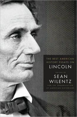 The Best American History Essays on Lincoln