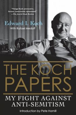 Koch Papers: My Fight against Anti-Semitism
