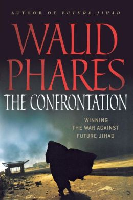 Confrontation: Winning the War Against Future Jihad