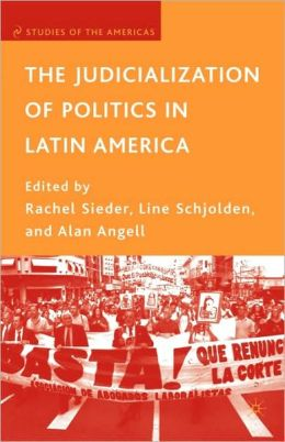 The Judicialization Of Politics In Latin America