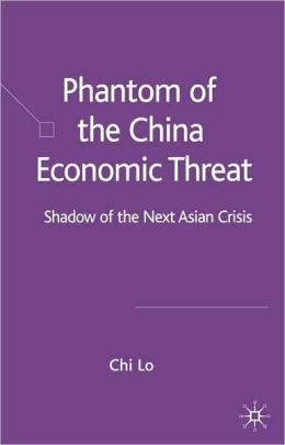 Phantom Of The China Economic Threat