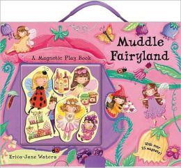 Muddle Fairyland: A Magnetic Play Book