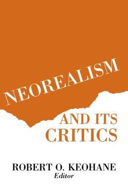 Neorealism and Its Critics