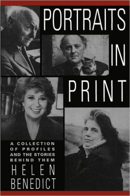 Portraits in Print: A Collection of Profiles and the Stories Behind Them