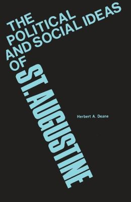 The Political and Social Ideas of Saint Augustine