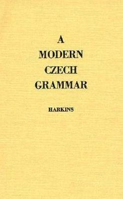A Modern Czech Grammar