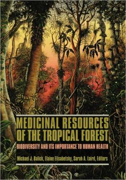 Medicinal Resources Of The Tropical Forest