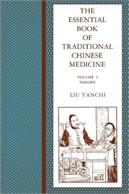 The Essential Book Of Traditional Chinese Medicine, Vol.1