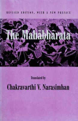 The Mahabharata: An English Version Based on Selected Verses