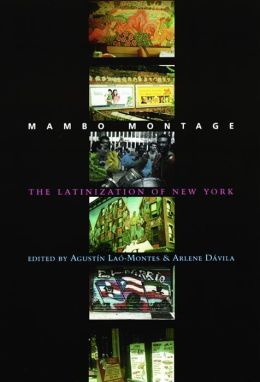 Mambo Montage: The Latinization of New York City