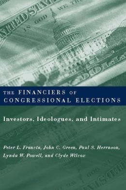The Financiers Of Congressional Elections