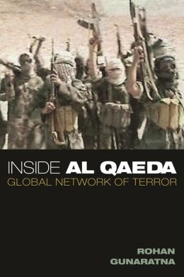 Inside Al Qaeda: Global Network of Terror