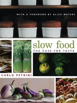 Slow Food: The Case for Taste