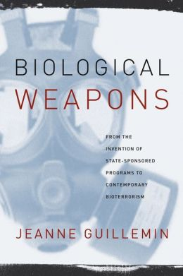 Biological Weapons: From the Invention of State-Sponsored Programs to Contemporary Bioterrorism