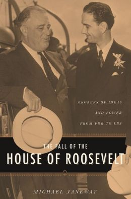 The Fall Of The House Of Roosevelt
