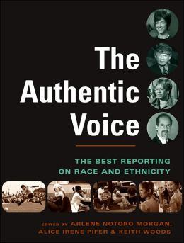 Authentic Voice: The Best Reporting on Race and Ethnicity
