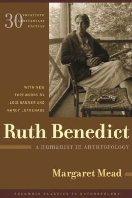 Ruth Benedict: A Humanist in Anthropology