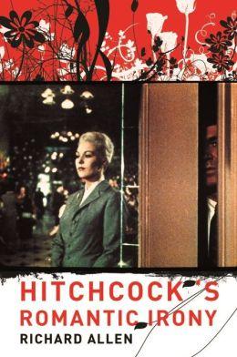 Hitchcock's Romantic Irony