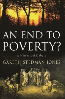 An End to Poverty? : A Historical Debate