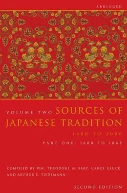 Sources of Japanese Tradition, Abridged: Part 1: 1600 to 1868