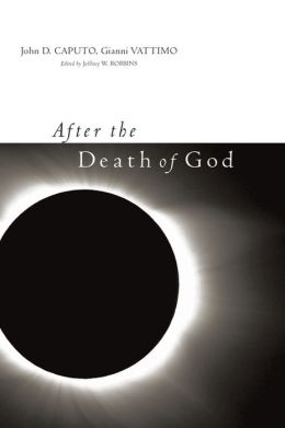 After the Death of God