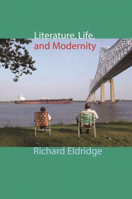 Literature, Life, and Modernity