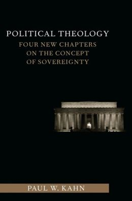 Political Theology: Four New Chapters on the Concept of Sovereignty