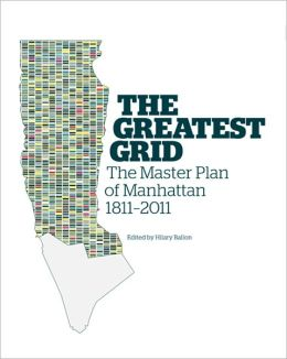 The Greatest Grid: The Master Plan of New York