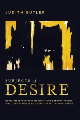 Subjects of Desire: Hegelian Reflections in Twentieth-Century France
