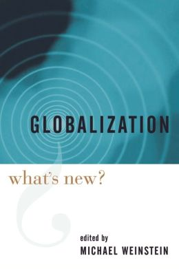 Globalization: What's New?