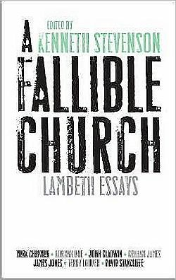 A Fallible Church: Lambeth Essays