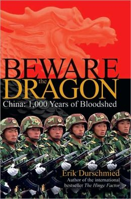 Beware the Dragon: China: 1,000 Years of Bloodshed