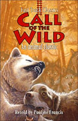 Call of the Wild (Fast Track Classic)