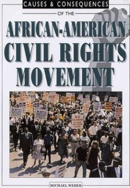 Causes and Consequences of the African-American Civil Rights Movement