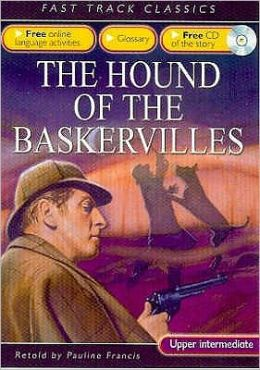 The Hound of the Baskervilles. Original by Arthur Conan Doyle