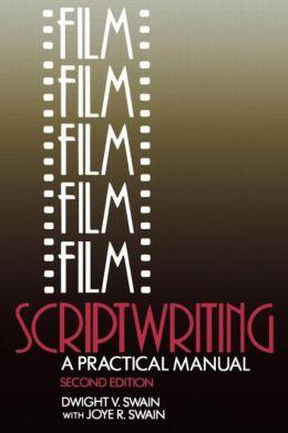 Film Scriptwriting: A Practical Manual