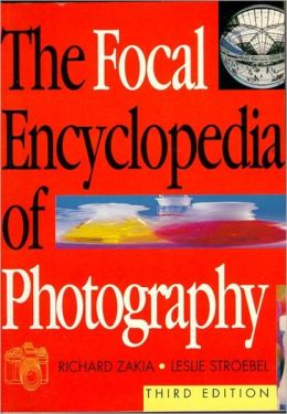 Focal Encyclopedia of Photography