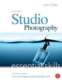 Studio Photography: Essential Skills