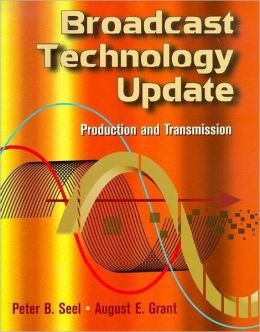Broadcast Technology Update