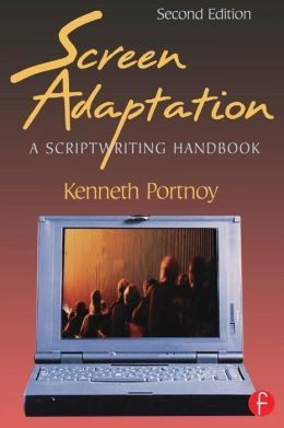 Screen Adaptation: A Scriptwriting Handbook