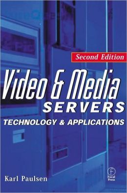 Video and Media Servers