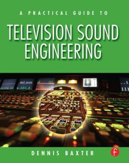 A Practical Guide to Television Sound Engineering
