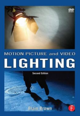 Motion Picture and Video Lighting