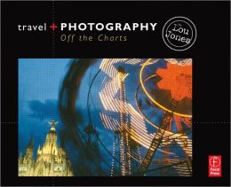 Travel and Photography: Off the Charts